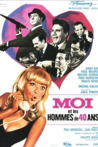 Affiche du film : Moi et les hommes de 40 ans