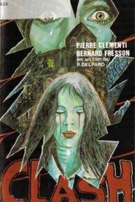 Affiche du film : Clash