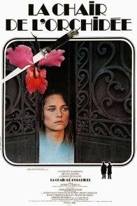 Affiche du film : La chair de l'orchidée