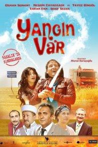 Affiche du film : Yangin Var