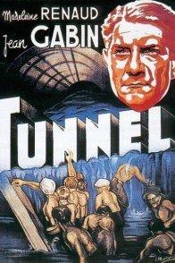 Affiche du film : Le tunnel