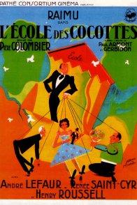 Affiche du film : L'école des cocottes