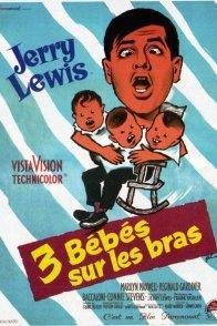 Affiche du film : Trois bébés sur les bras