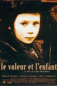 Affiche du film : Le voleur et l'enfant