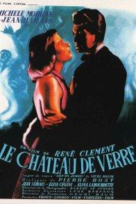 Affiche du film : Le chateau de verre