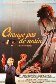 Affiche du film : Change pas de main