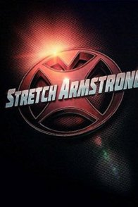Affiche du film : Stretch Armstrong