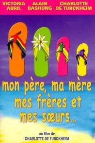 Affiche du film : Mon père, ma mère, mes frères et mes soeurs...