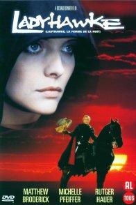 Affiche du film : Ladyhawke la femme de la nuit
