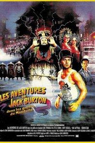 Affiche du film : Les Aventures de Jack Burton dans les griffes du mandarin