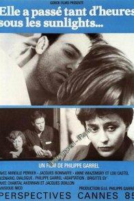 Affiche du film : Elle A Passé Tant D'Heures Sous Les Sunlights