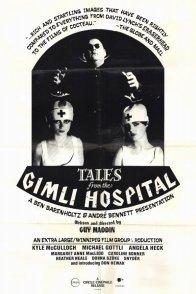 Affiche du film : Tales from the gimli hospital