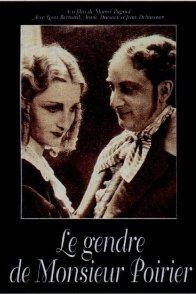 Affiche du film : Le gendre de monsieur poirier