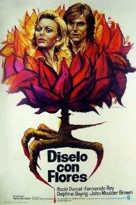 Affiche du film : Dites le avec des fleurs