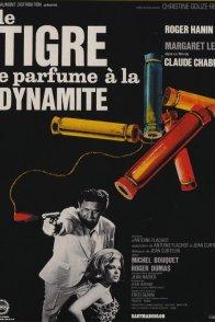 Affiche du film : Le tigre se parfume a la dynamite