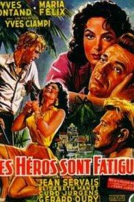 Affiche du film : Les héros sont fatigués