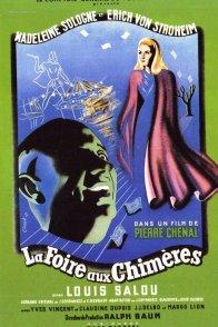 Affiche du film : La foire aux chimeres