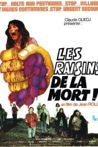 Affiche du film : Les raisins de la mort