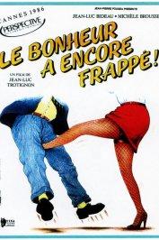 background picture for movie Le bonheur a encore frappé