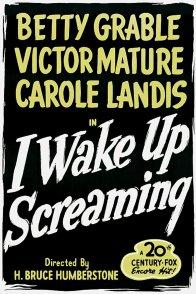 Affiche du film : I wake up screaming
