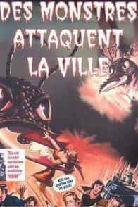 Affiche du film : Des monstres attaquent la ville