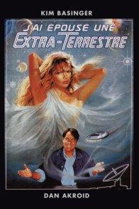 Affiche du film : J'ai epouse une extra terrestre