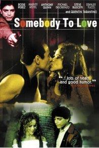 Affiche du film : Somebody to love