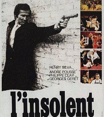 Photo du film : L'insolent
