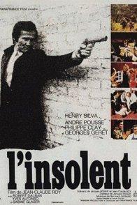 Affiche du film : L'insolent