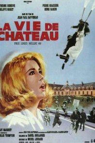 Affiche du film : La vie de château