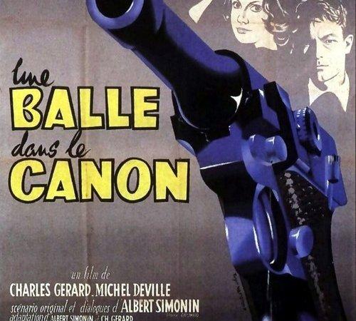 Photo du film : Une balle dans le canon
