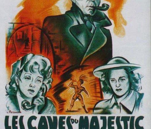 Photo du film : Les caves du majestic