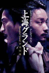 Affiche du film : Shanghai grand