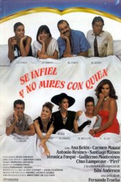background picture for movie Se infiel y no mires con quien