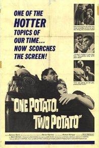 Affiche du film : One potato two potato
