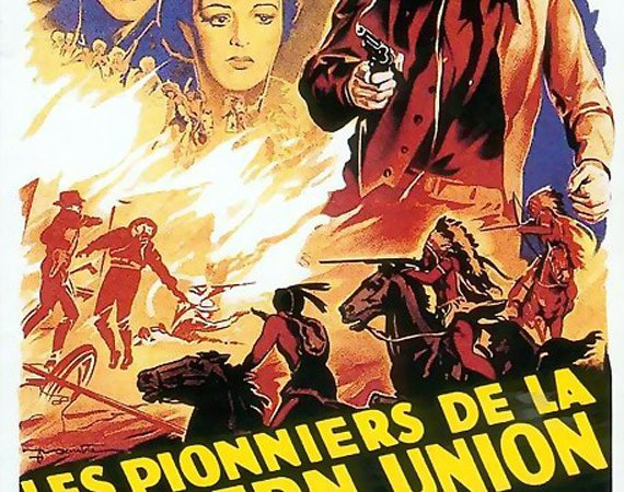 Photo du film : Les pionniers de la western union