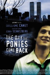 Affiche du film : The day the ponies come back