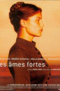 Affiche du film : Les Âmes fortes