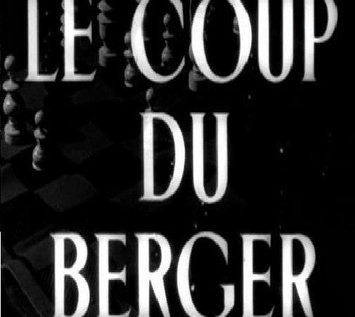 Photo du film : Le coup du berger