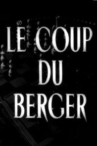 Affiche du film : Le coup du berger