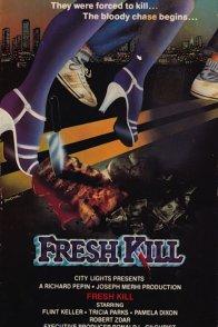 Affiche du film : Fresh kill