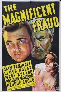 Affiche du film : The magnificent fraud