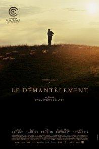 Affiche du film : Le Démantèlement