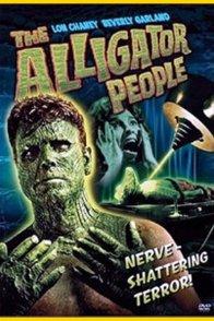 Affiche du film : The alligator people
