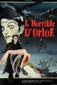 Affiche du film : L'horrible docteur orlof