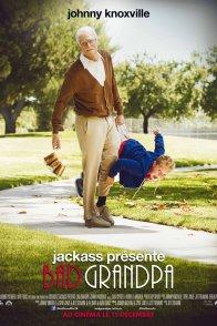 Affiche du film : Bad Grandpa