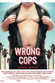 Affiche du film : Wrong Cops
