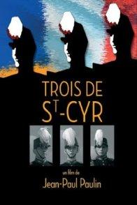 Affiche du film : Trois de saint cyr