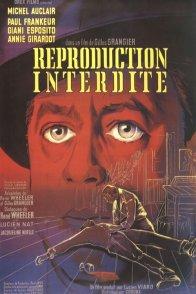 Affiche du film : Reproduction interdite