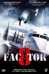Affiche du film : Facteur viii